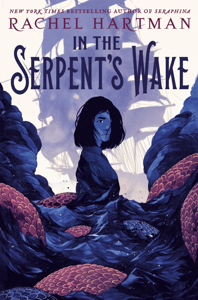 Cover of Rachel Hartman's new book, IN THE SERPENT'S WAKE, depicting a girl rising from a sea full of serpents, a shadowy tall ship in the background